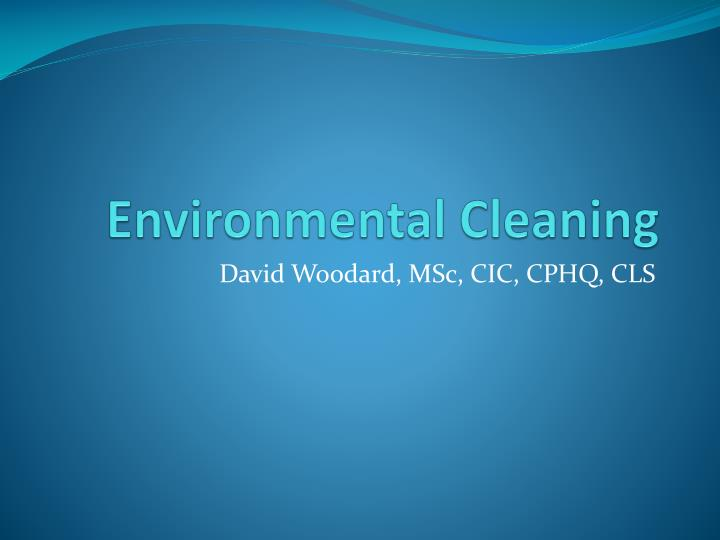 environmental cleaning n.