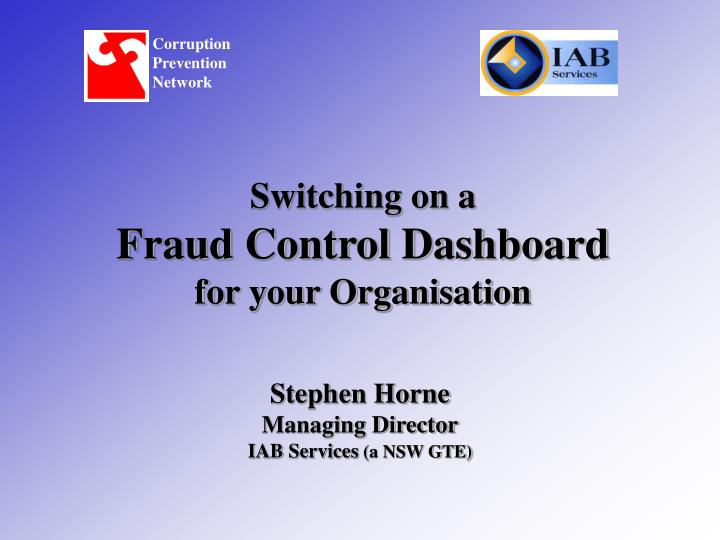 switching on a fraud control dashboard for your organisation n.