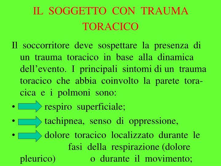 IL  SOGGETTO  CON  TRAUMA  TORACICO