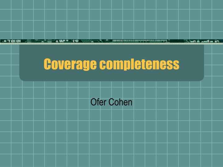 coverage completeness n.