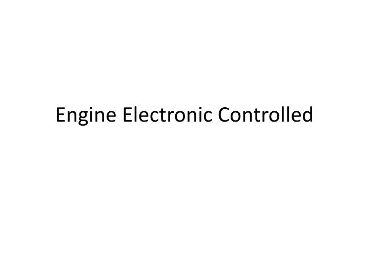 engine electronic controlled n.