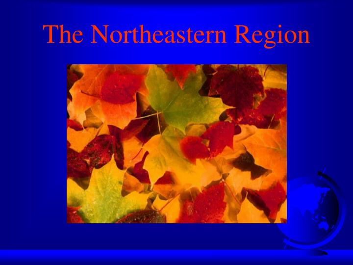 the northeastern region n.