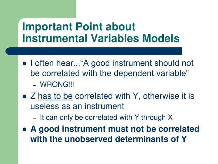 Important Point about Instrumental Variables Models
