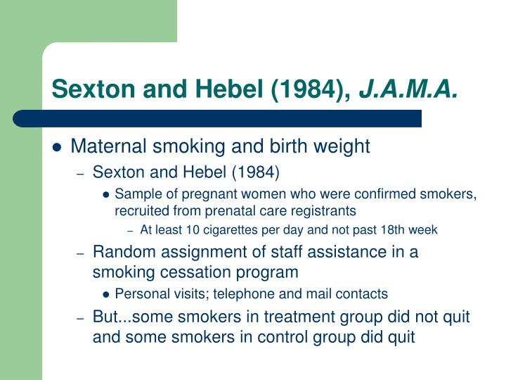 Sexton and Hebel (1984),