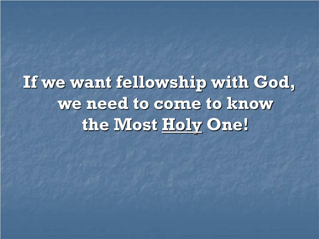 Ppt Who Is God Lesson Two The Most Holy One The Standard Of Goodness Powerpoint Presentation Id 1745785