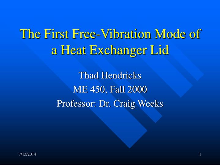 the first free vibration mode of a heat exchanger lid n.