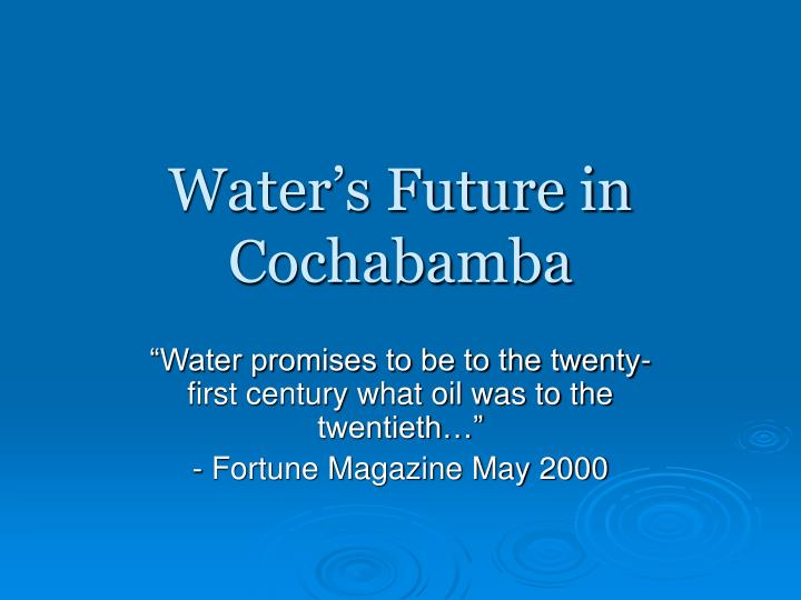 Water's Future in Cochabamba