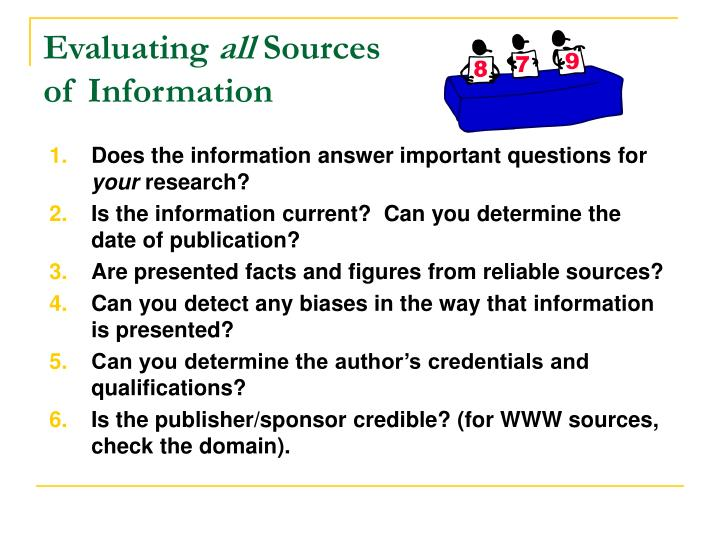 Evaluating all sources of information