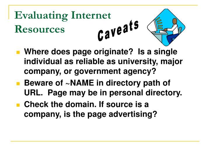 Evaluating Internet Resources