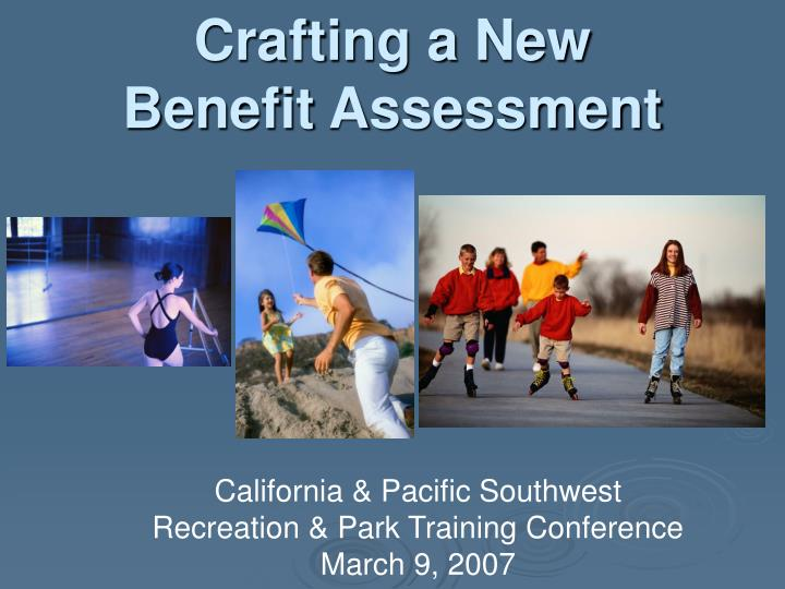crafting a new benefit assessment n.