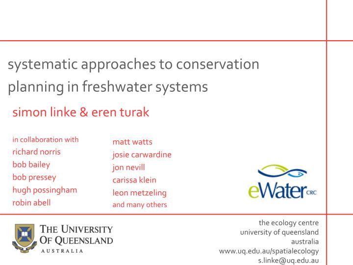 systematic approaches to conservation planning in freshwater systems n.
