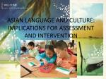 asian language and culture implications for assessment and intervention
