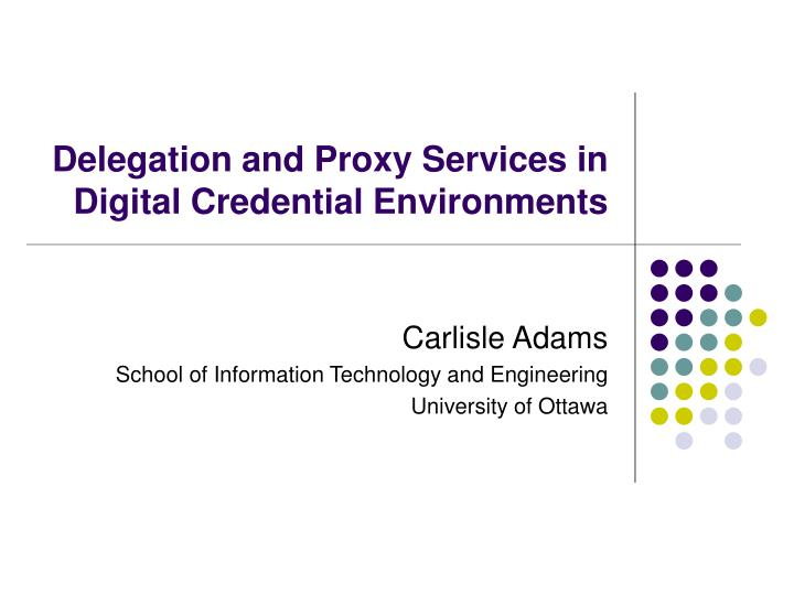 delegation and proxy services in digital credential environments n.