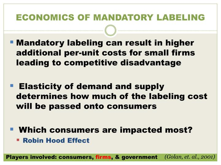 ECONOMICS OF MANDATORY LABELING