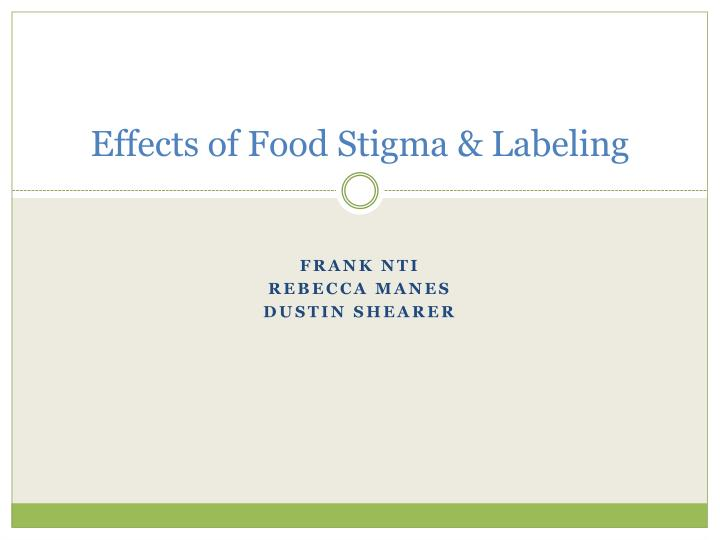 Effects of food stigma labeling