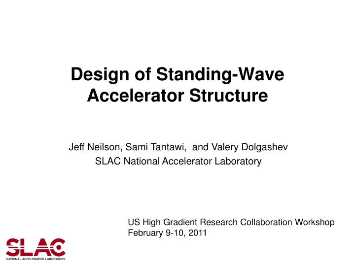 design of standing wave accelerator structure n.