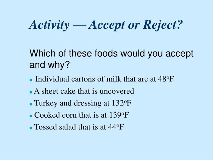 Activity — Accept or Reject?