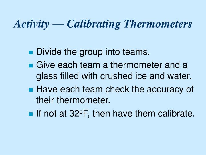 Activity — Calibrating Thermometers