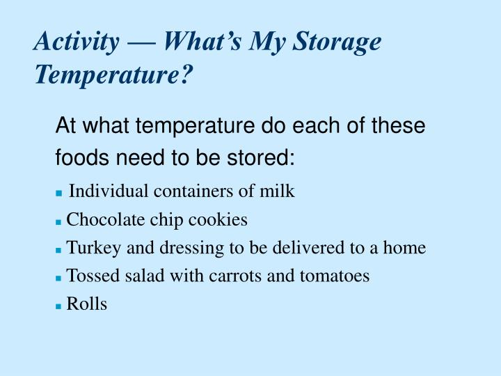 Activity — What's My Storage Temperature?