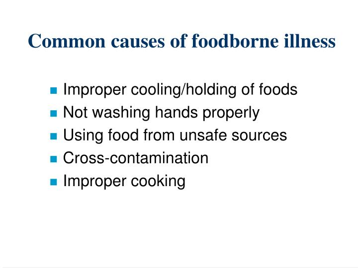Common causes of foodborne illness