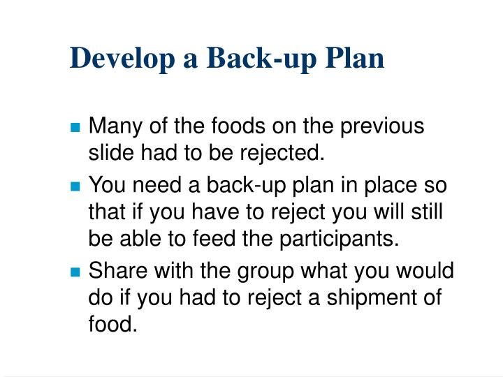 Develop a Back-up Plan