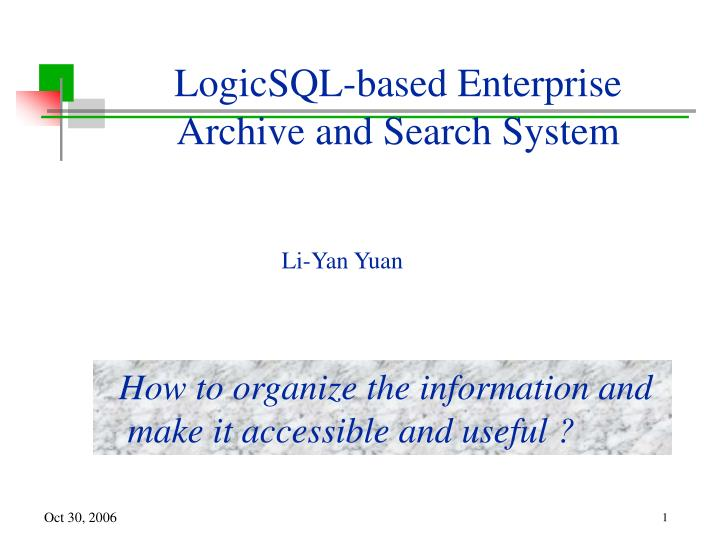 logicsql based enterprise archive and search system n.