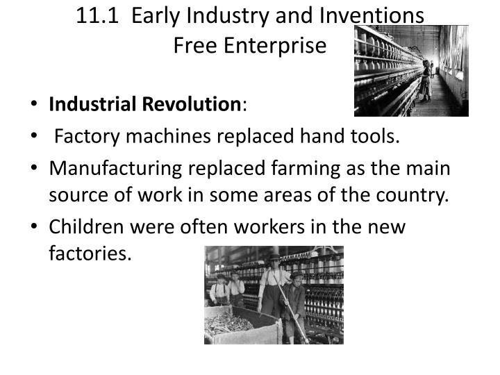 11 1 early industry and inventions free enterprise