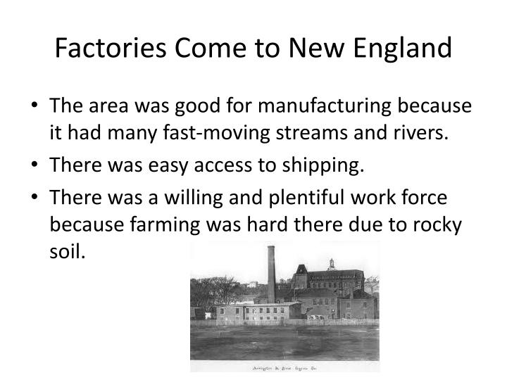 Factories Come to New