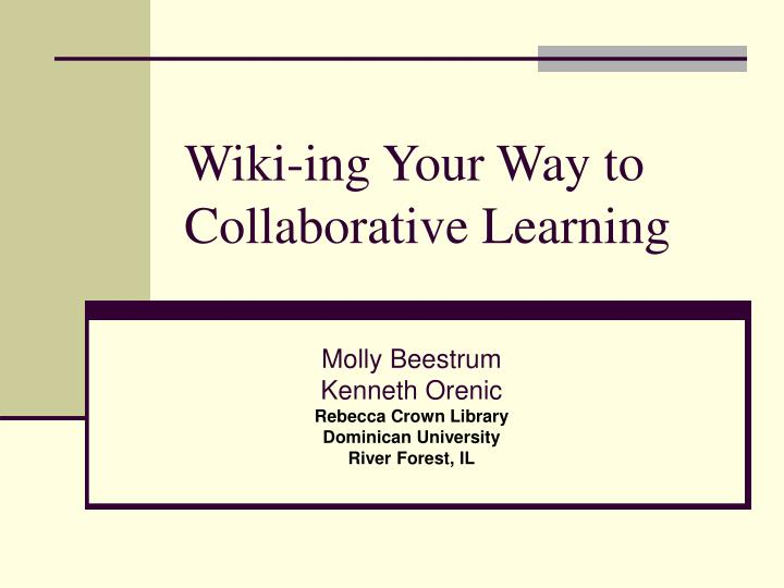 wiki ing your way to collaborative learning n.