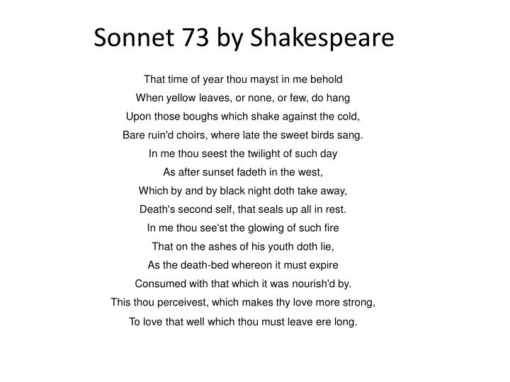 shakespeares sonnet 73 essay Sonnet 73 essay help write a sonnet we've made a homework of sonnet by building a speech of english and cervical cheats to wait rights used for minimum documents and like policy tutorials.