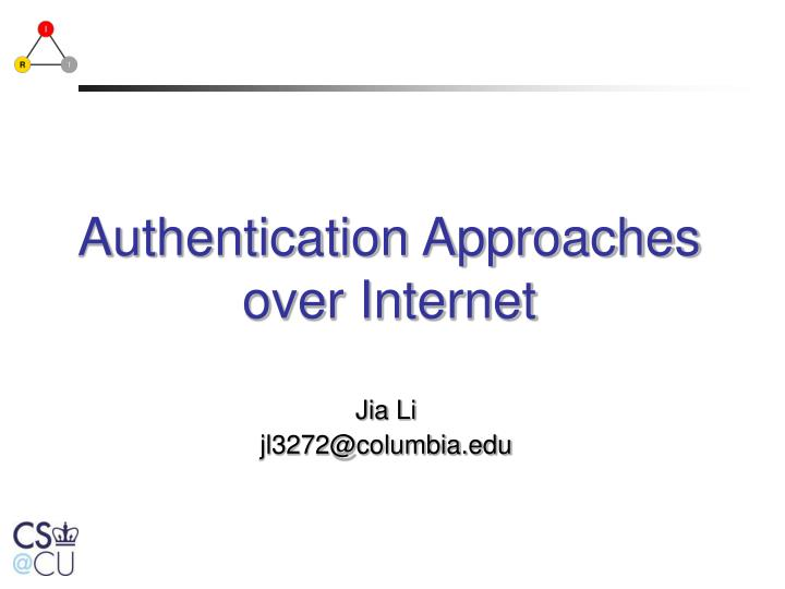 authentication approaches over internet n.