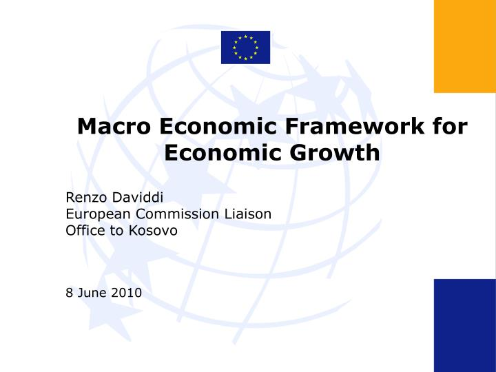 macro economic framework for economic growth n.