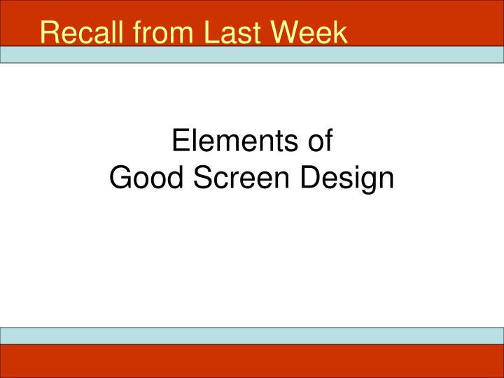 Elements of good screen design