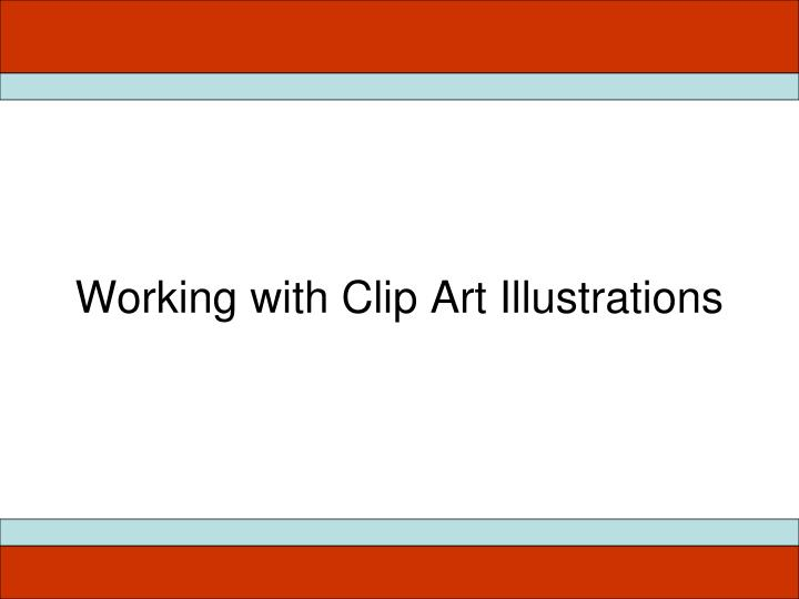 Working with Clip Art Illustrations