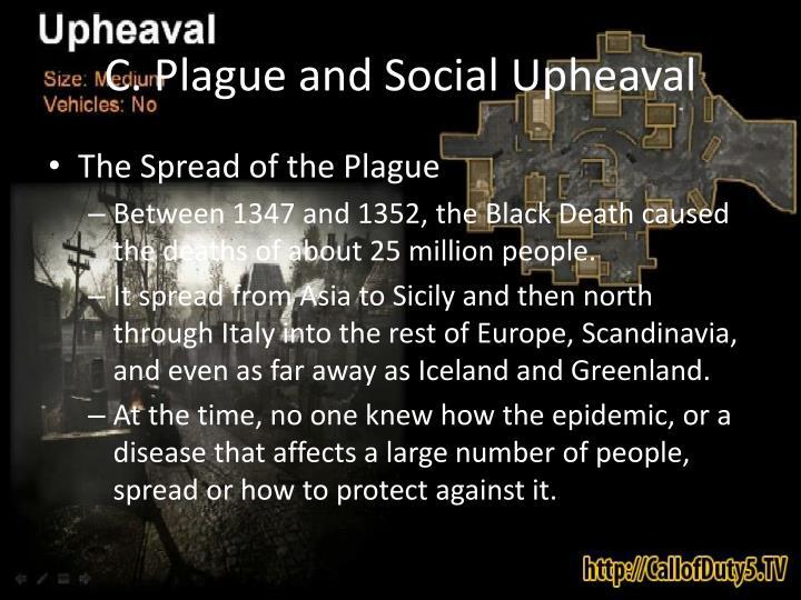 C. Plague and Social Upheaval