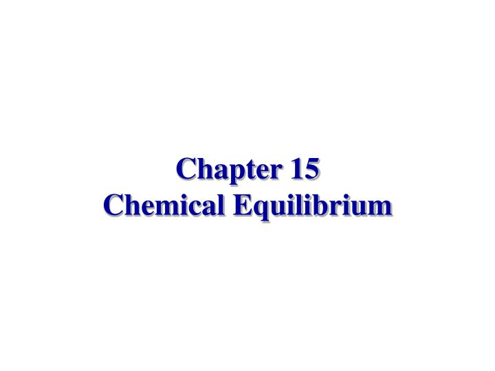 chapter 15 chemical equilibrium n.