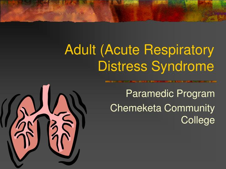 adult acute respiratory distress syndrome n.