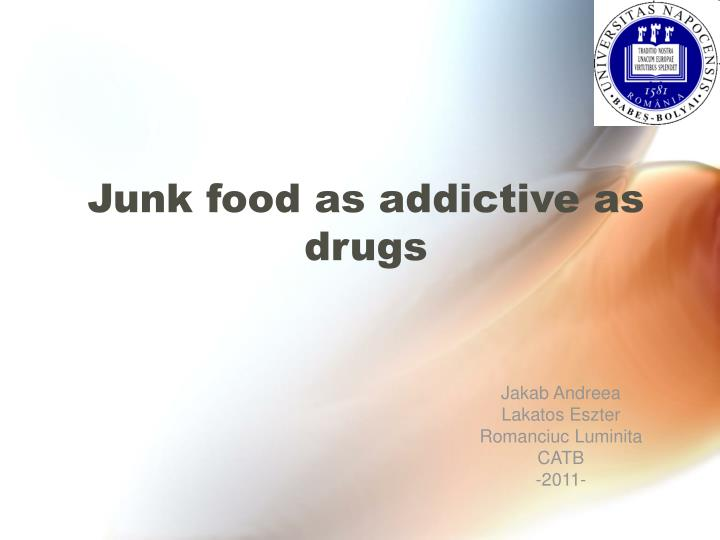 junk food as addictive as drugs n.