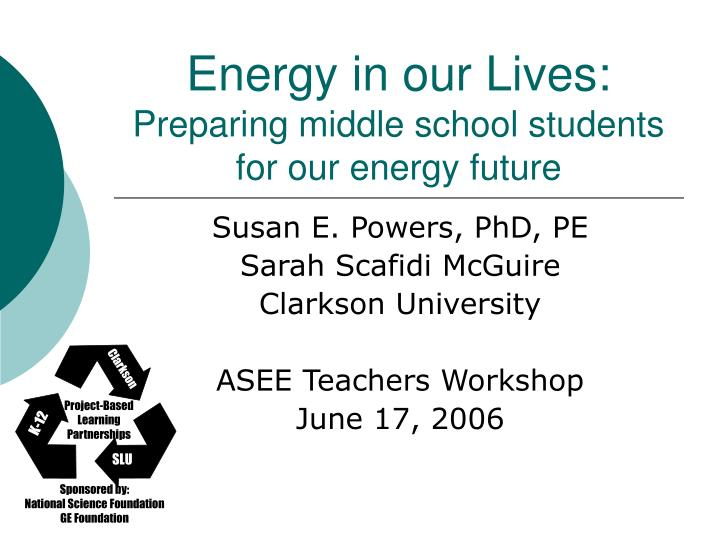 energy in our lives preparing middle school students for our energy future n.