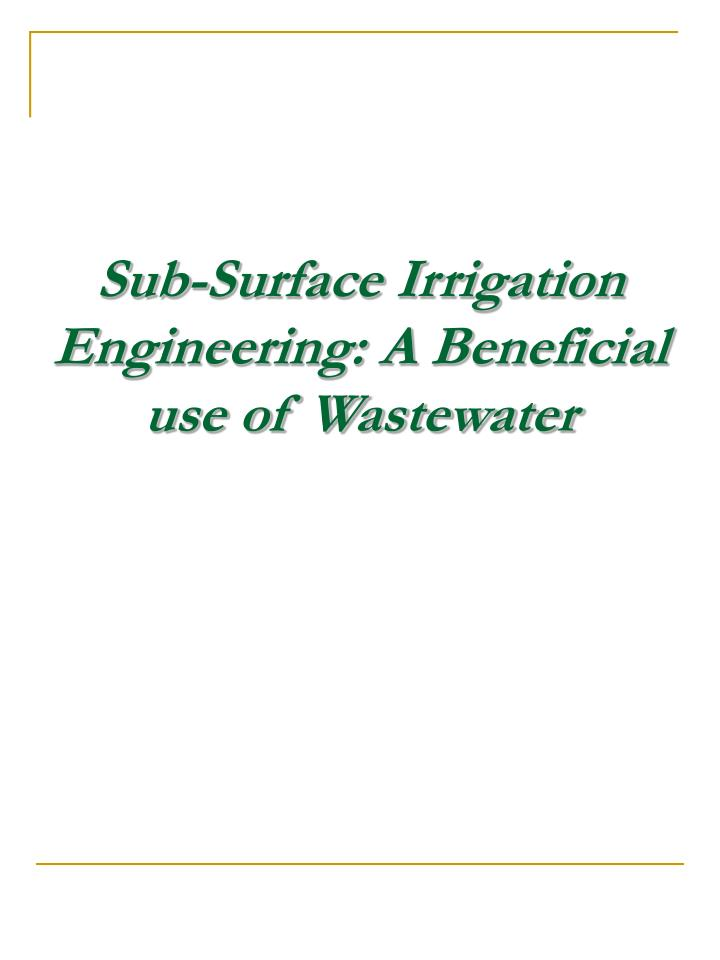 sub surface irrigation engineering a beneficial use of wastewater n.