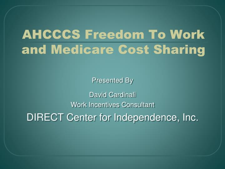 ahcccs freedom to work and medicare cost sharing n.