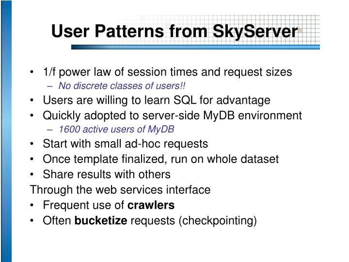 user patterns from skyserver n.