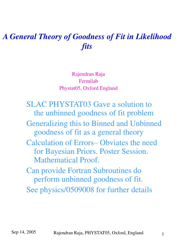 a general theory of goodness of fit in likelihood fits n.
