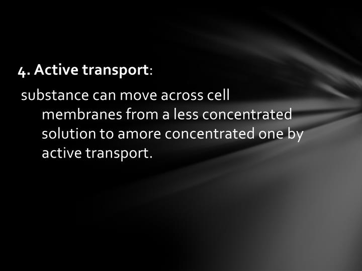 4. Active transport