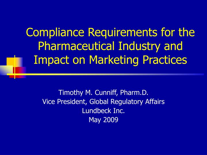 compliance requirements for the pharmaceutical industry and impact on marketing practices n.