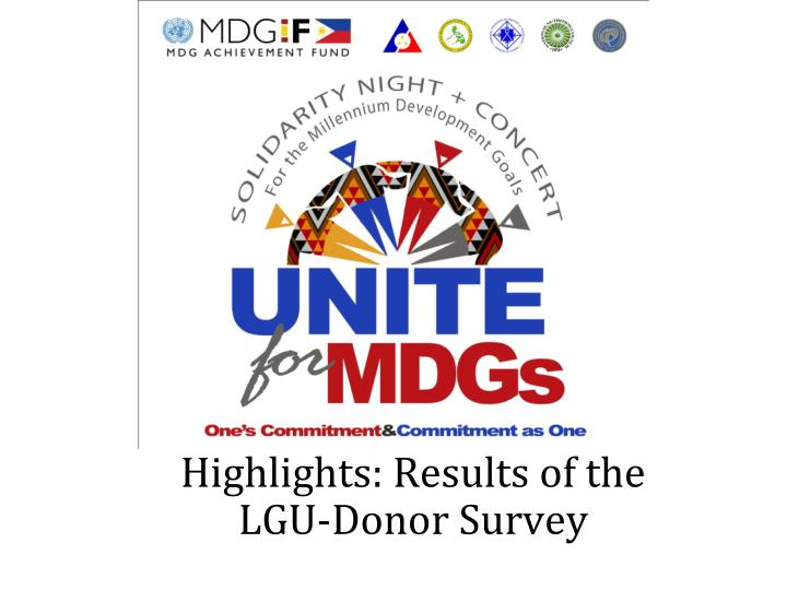 highlights results of the lgu donor survey n.
