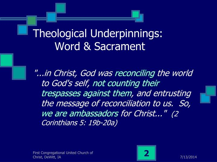 Theological underpinnings word sacrament