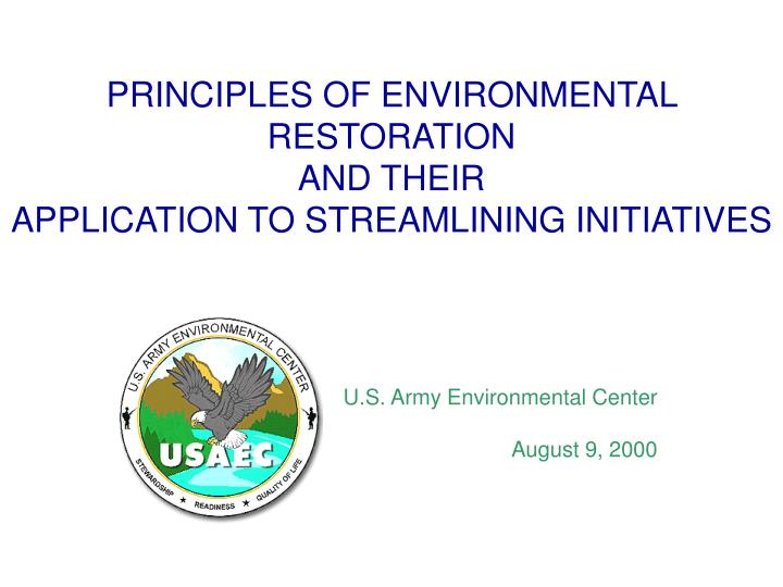 principles of environmental restoration and their application to streamlining initiatives n.