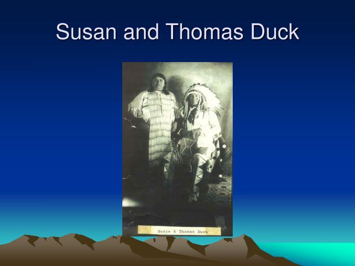 Susan and Thomas Duck
