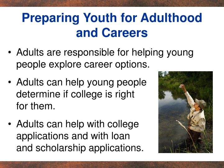 Preparing Youth for Adulthood and Careers